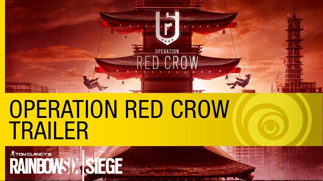 Tom Clancy's Rainbow Six Siege - Operation Red Crow Trailer