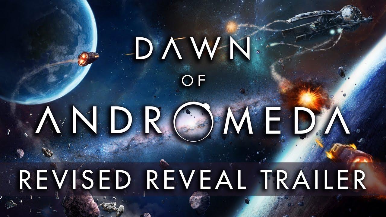 Dawn of Andromeda - Revised Reveal Trailer