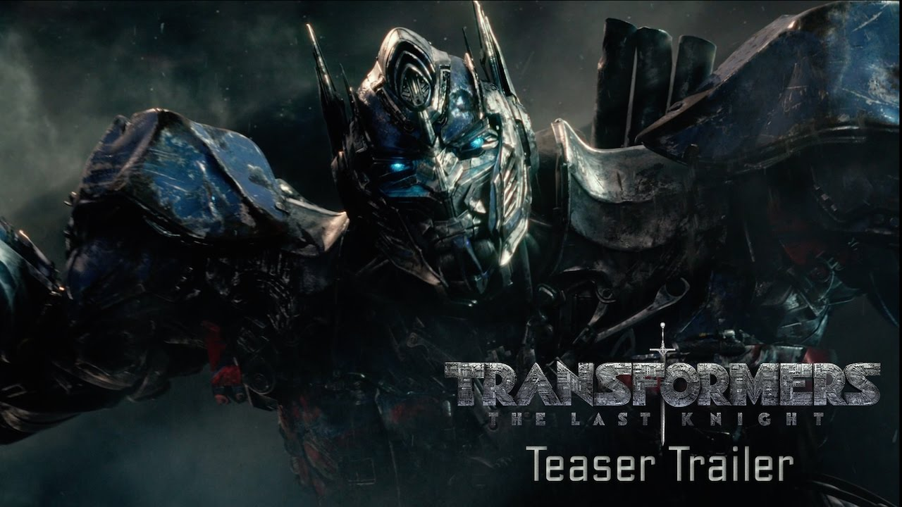Transformers: The Last Knight - Teaser Trailer (2017) Official