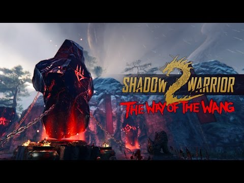 Shadow Warrior 2 - Way of the Wang DLC