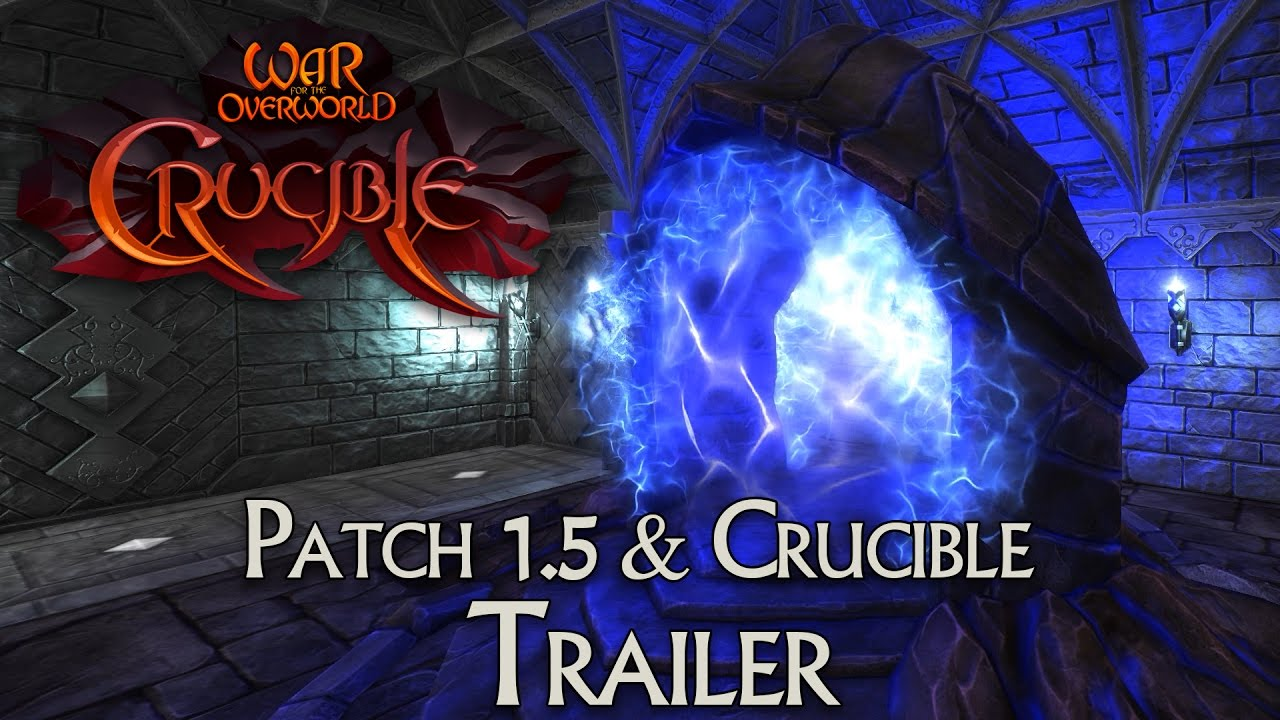 Patch 1.5 & Crucible DLC Trailer - War for the Overworld
