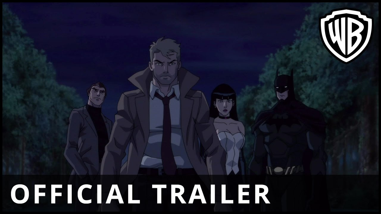 Justice League Dark - Official Trailer