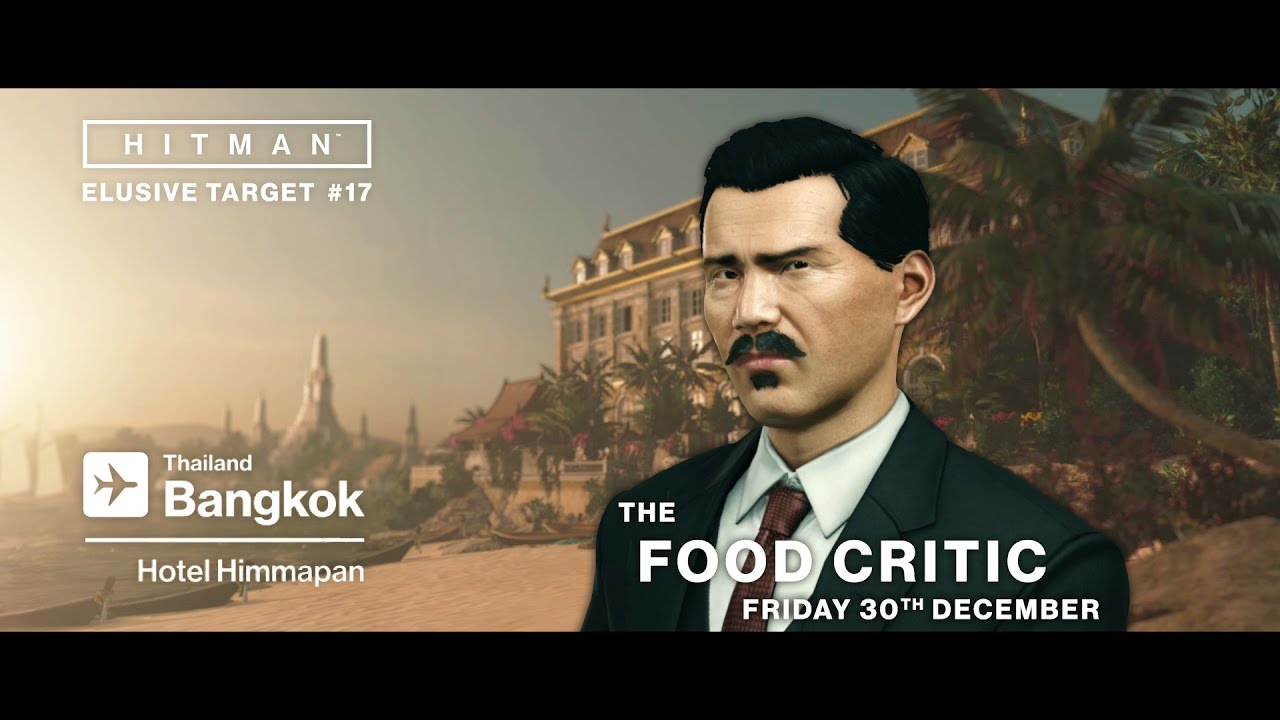 HITMAN - Elusive Target 17: The Food Critic