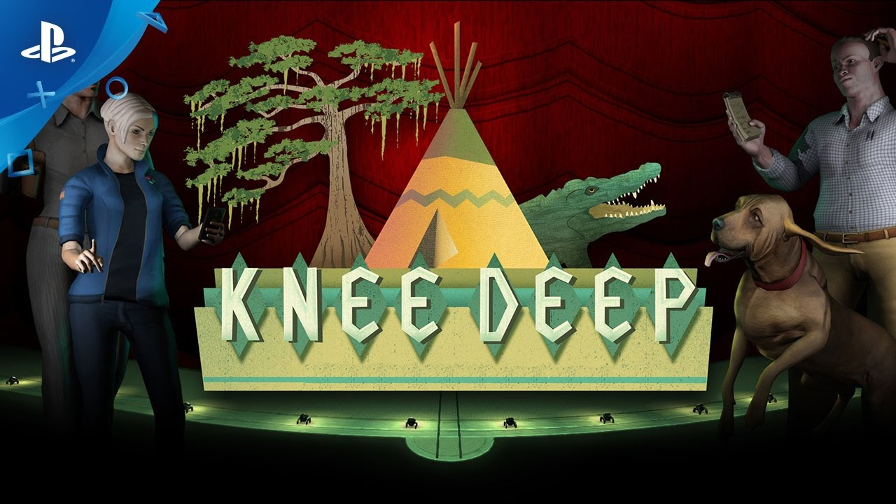 Knee Deep - Launch Trailer