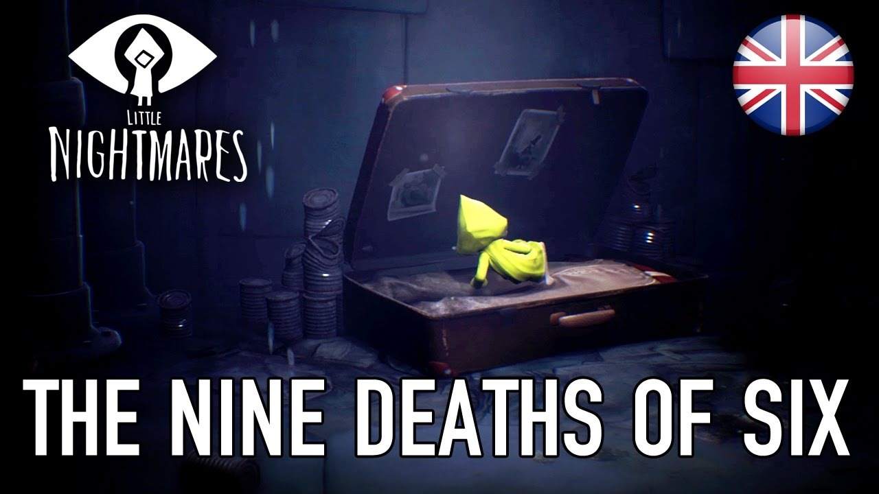 Little Nightmares - The deaths of Six
