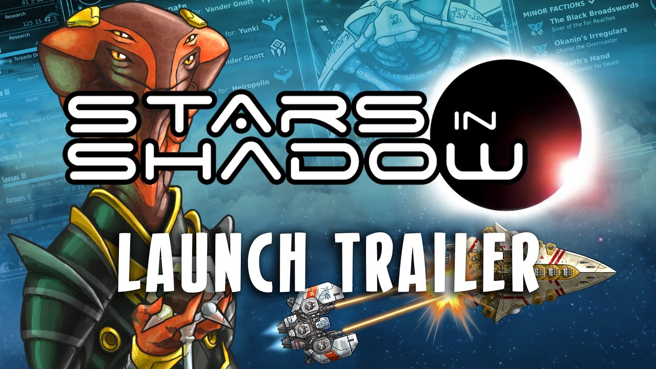 Stars in Shadow - Launch Trailer
