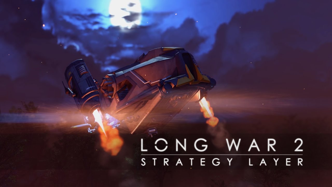 XCOM 2 - Long War 2 Strategy Layer