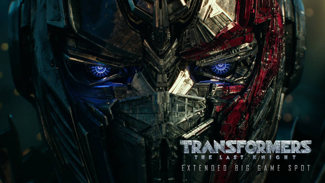 Transformers: The Last Knight (2017) - Extended Big Game Spot