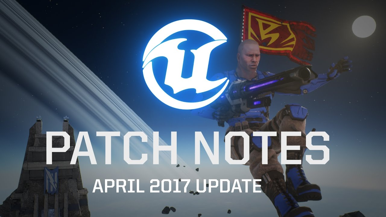 UT - April 2017 Patch Notes