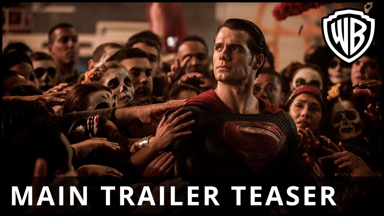 Batman v Superman: Dawn Of Justice - Main Trailer Teaser