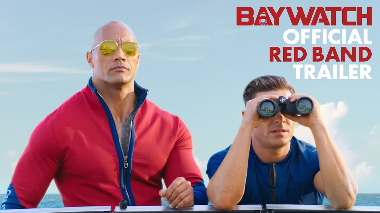 Baywatch (2017) - Official Red Band Trailer