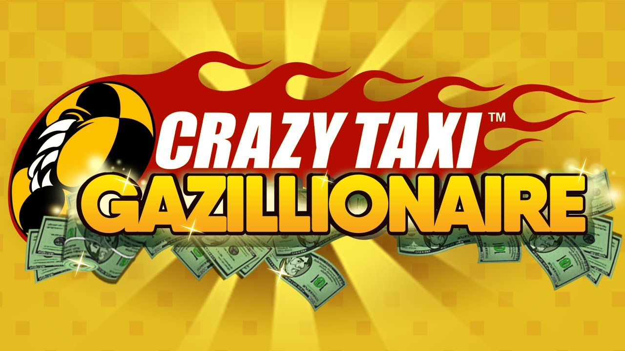 Crazy Taxi Gazillionaire official launch trailer