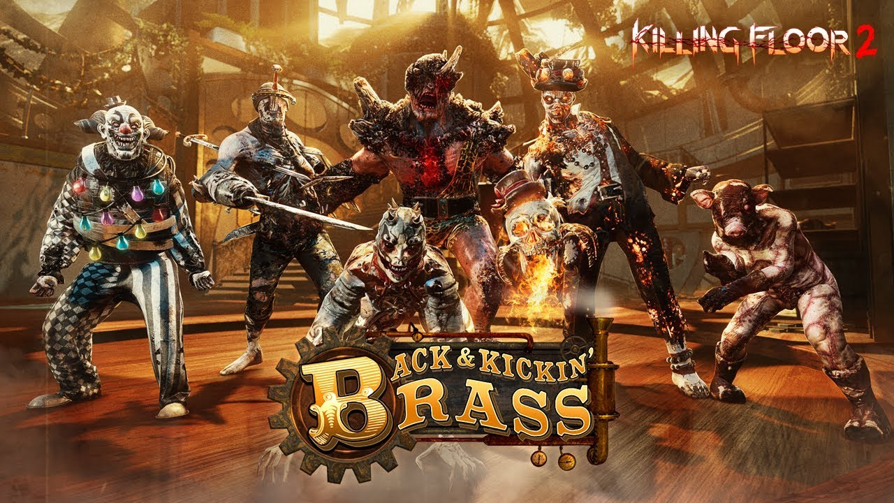 Killing Floor 2: Back & Kickin' Brass Trailer