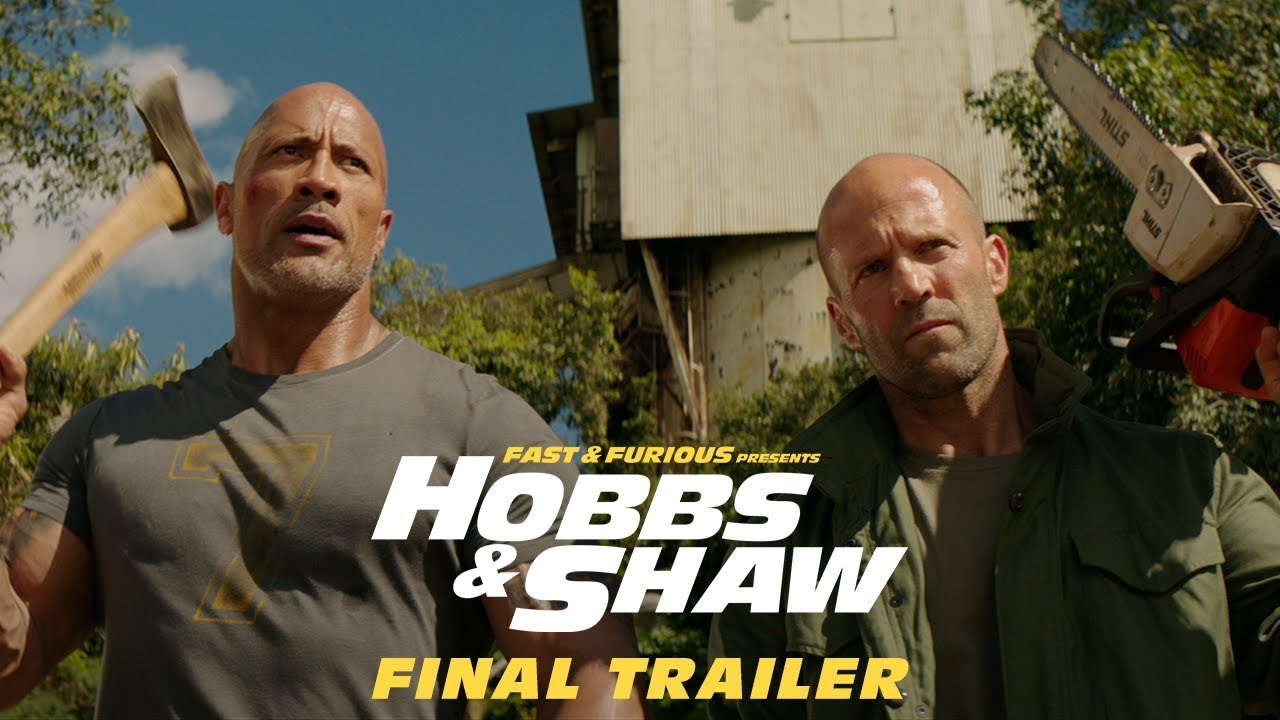 Fast & Furious Presents: Hobbs & Shaw - In Theaters 8/2 (Final Trailer) [HD]