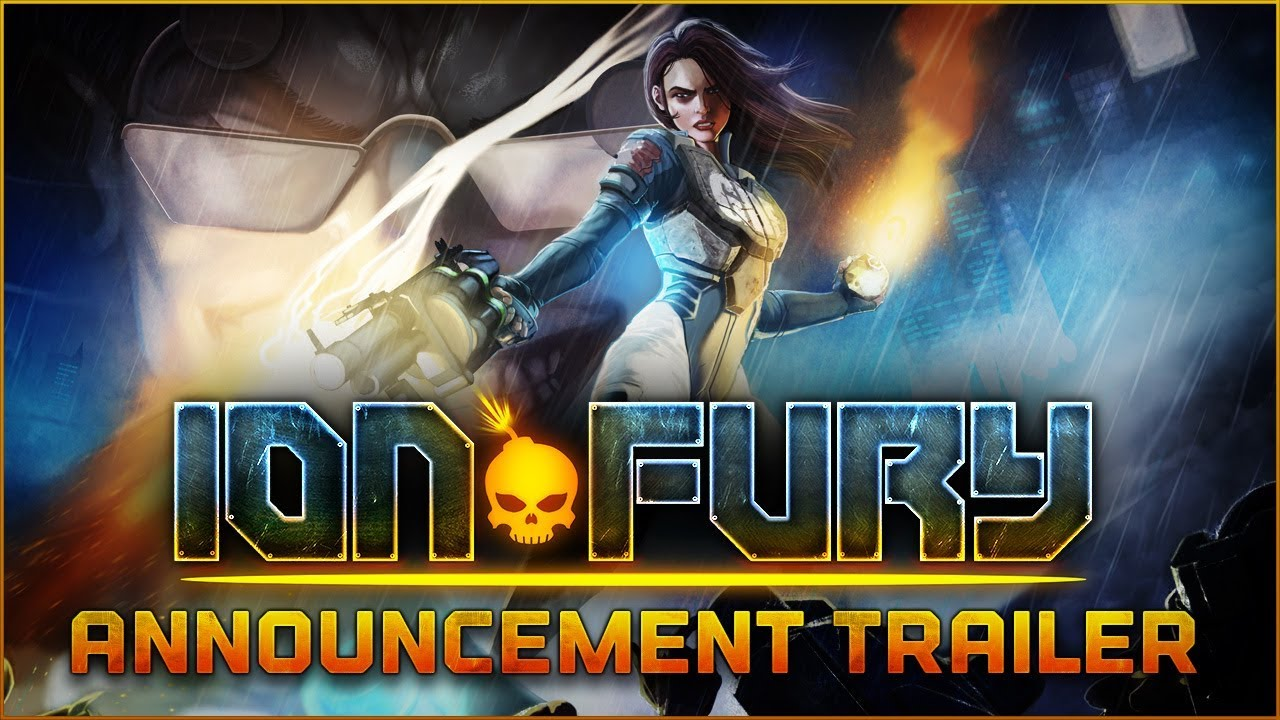Ion Fury: PC Release Date Trailer  [Ion Maiden]