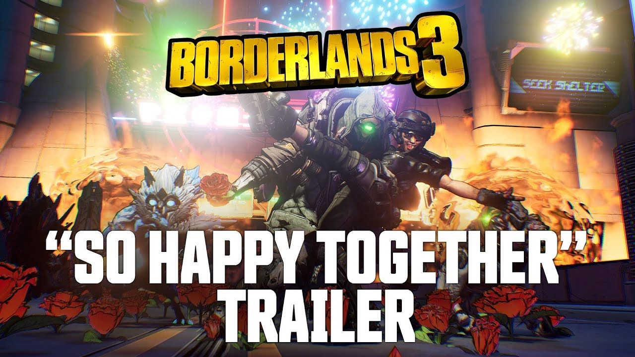 "Borderlands 3 - ""So Happy Together"" Trailer"