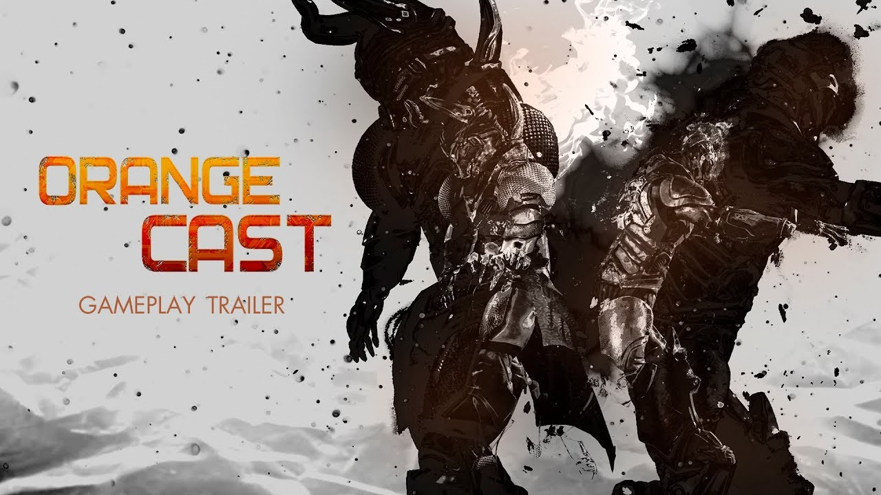 Orange Cast - Gameplay Trailer [EN]