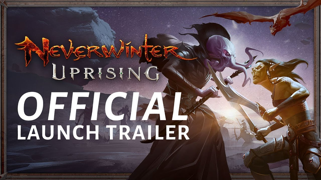 Neverwinter: Uprising Official Launch Trailer