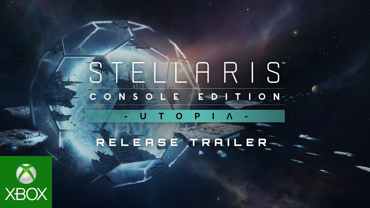 Stellaris: Console Edition - Utopia - Launch Trailer