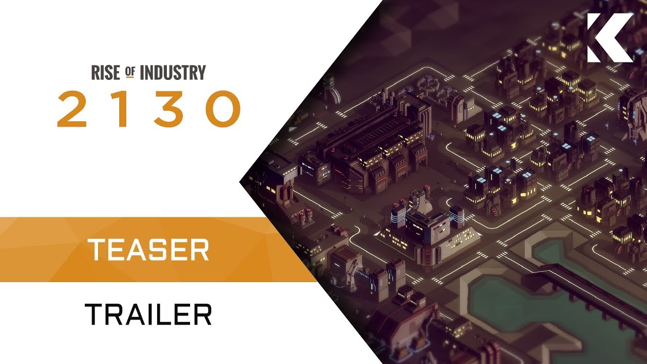 Rise of Industry: 2130 | Teaser Trailer