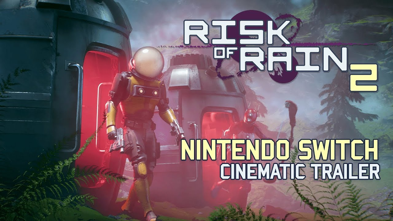 Risk of Rain 2 - Nintendo Switch Cinematic Trailer