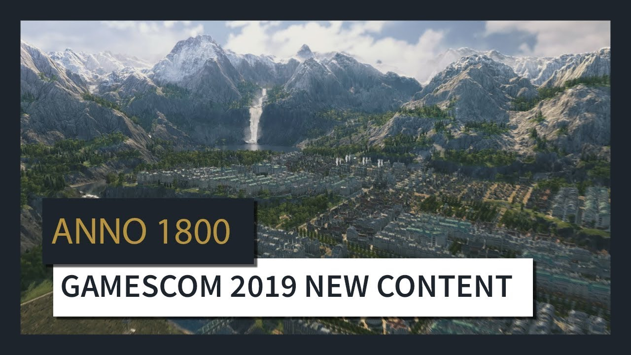 ANNO 1800™ : GAMESCOM 2019 NEW CONTENT TRAILER