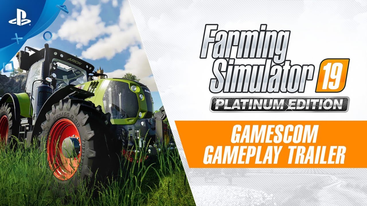 Farming Simulator 19 Platinum Edition – Gamescom Gameplay Trailer