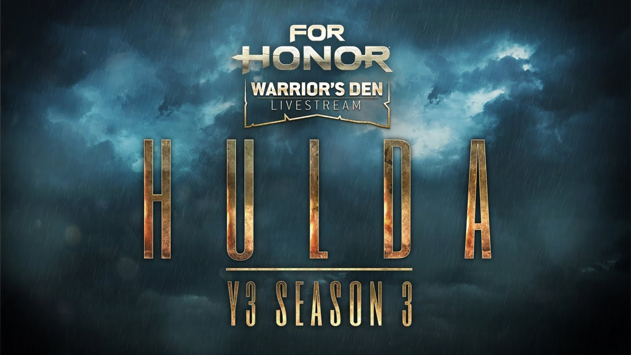 For Honor: Warrior's Den LIVESTREAM August 22 2019