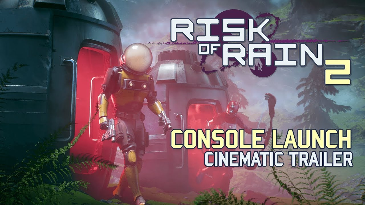 Risk of Rain 2 - Console Launch Trailer