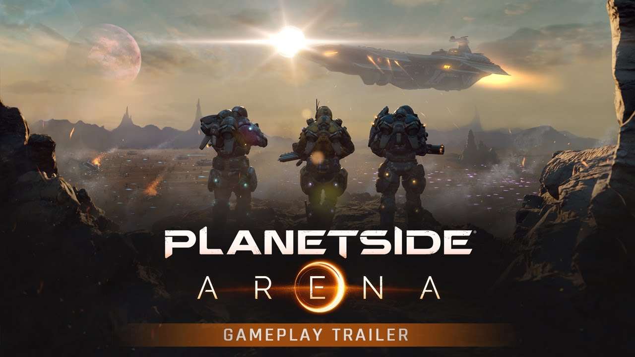 PlanetSide Arena: Launch Gameplay Trailer