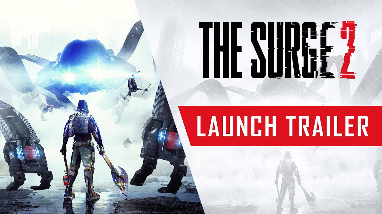 The Surge 2 - Launch Trailer