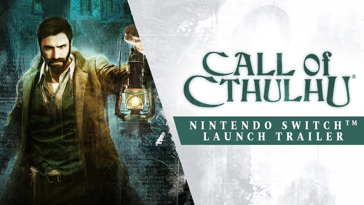 Call of Cthulhu - Nintendo Switch Launch Trailer