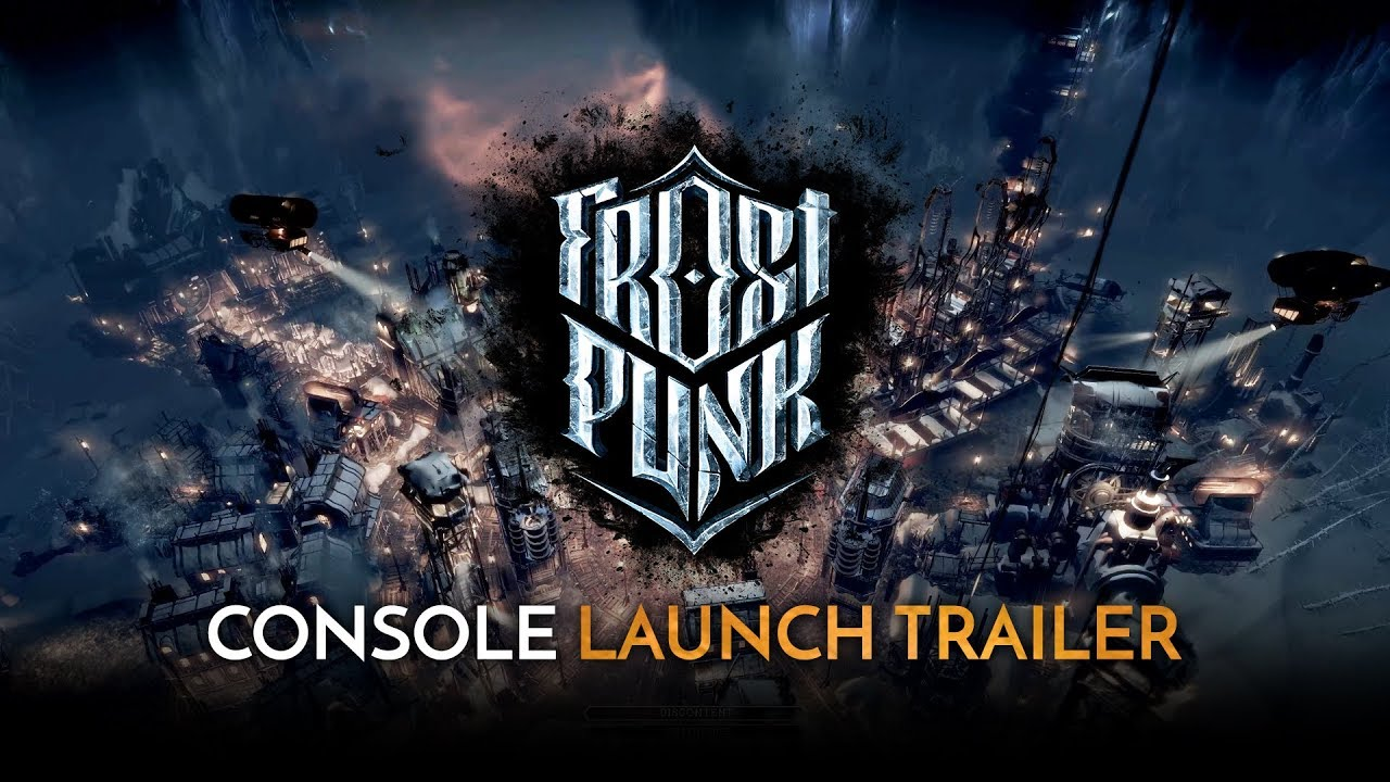 Frostpunk: Console Edition | Official Launch Trailer