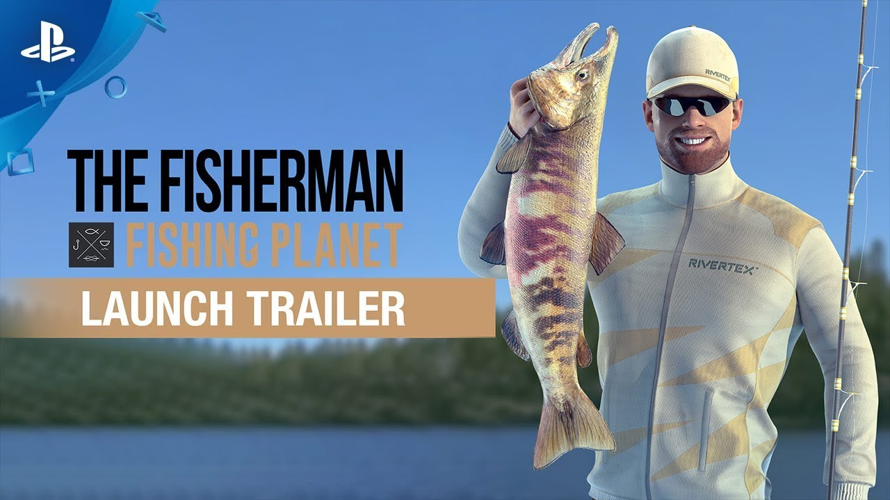 The Fisherman – Launch Trailer