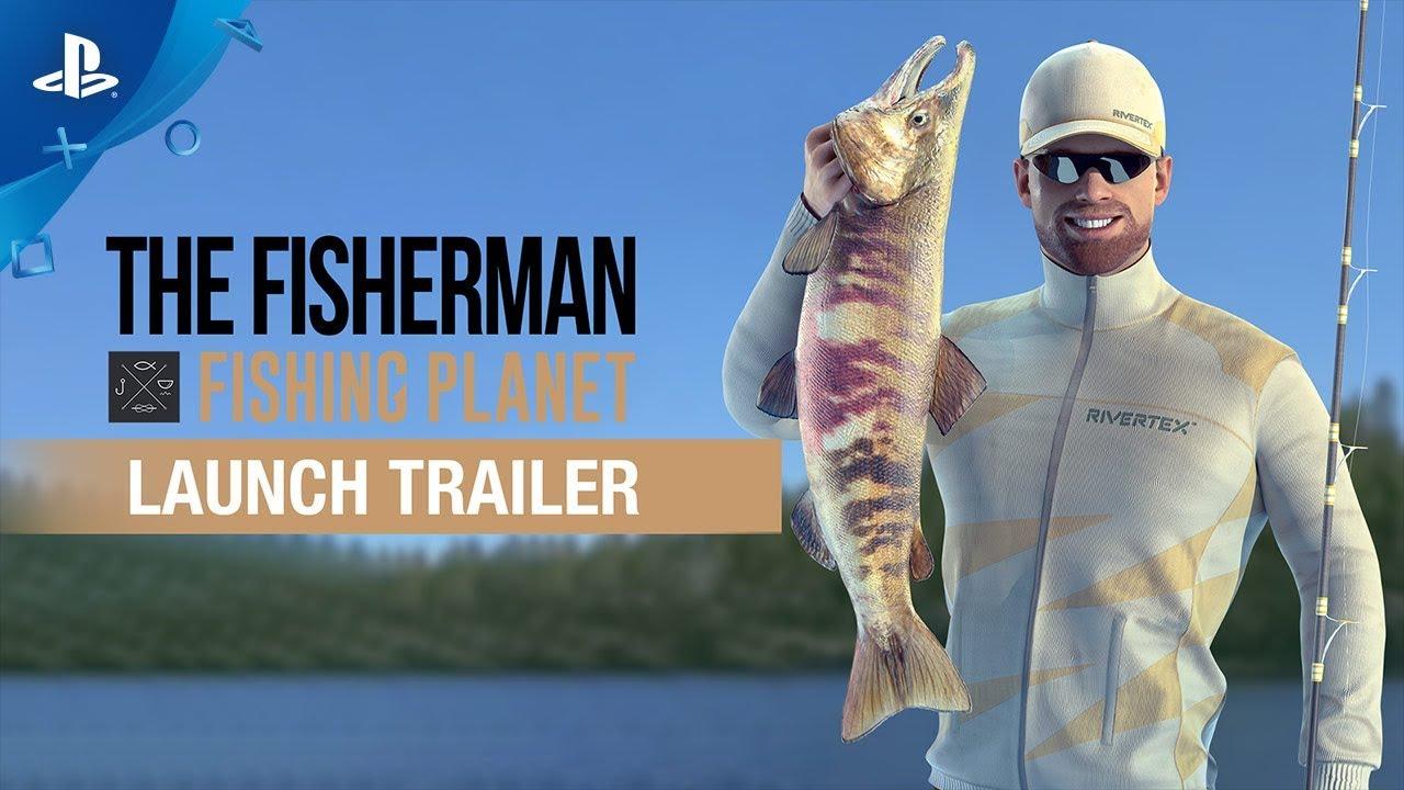 The Fisherman – Launch Trailer