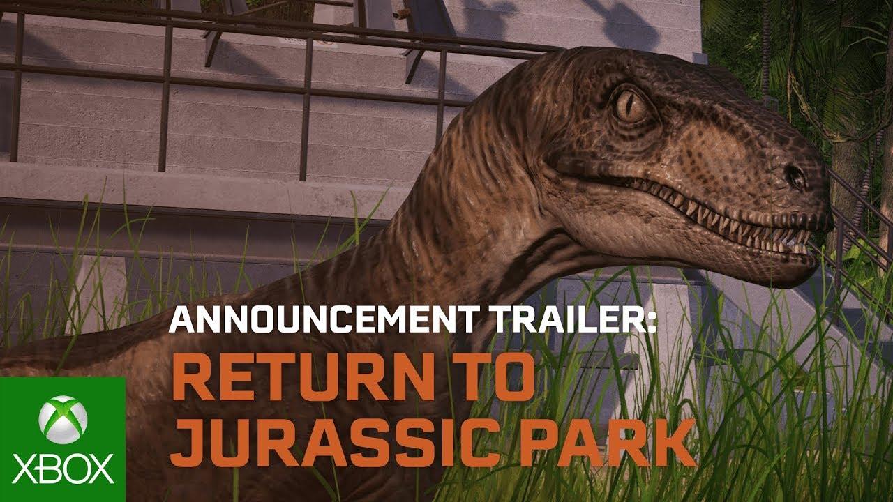 Jurassic World Evolution: Return to Jurassic Park Trailer