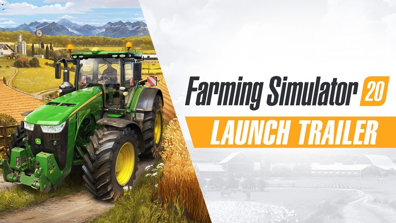 Farming Simulator 20 - Launch Trailer