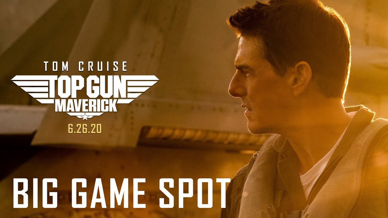 Top Gun: Maverick (2020) – Big Game Spot