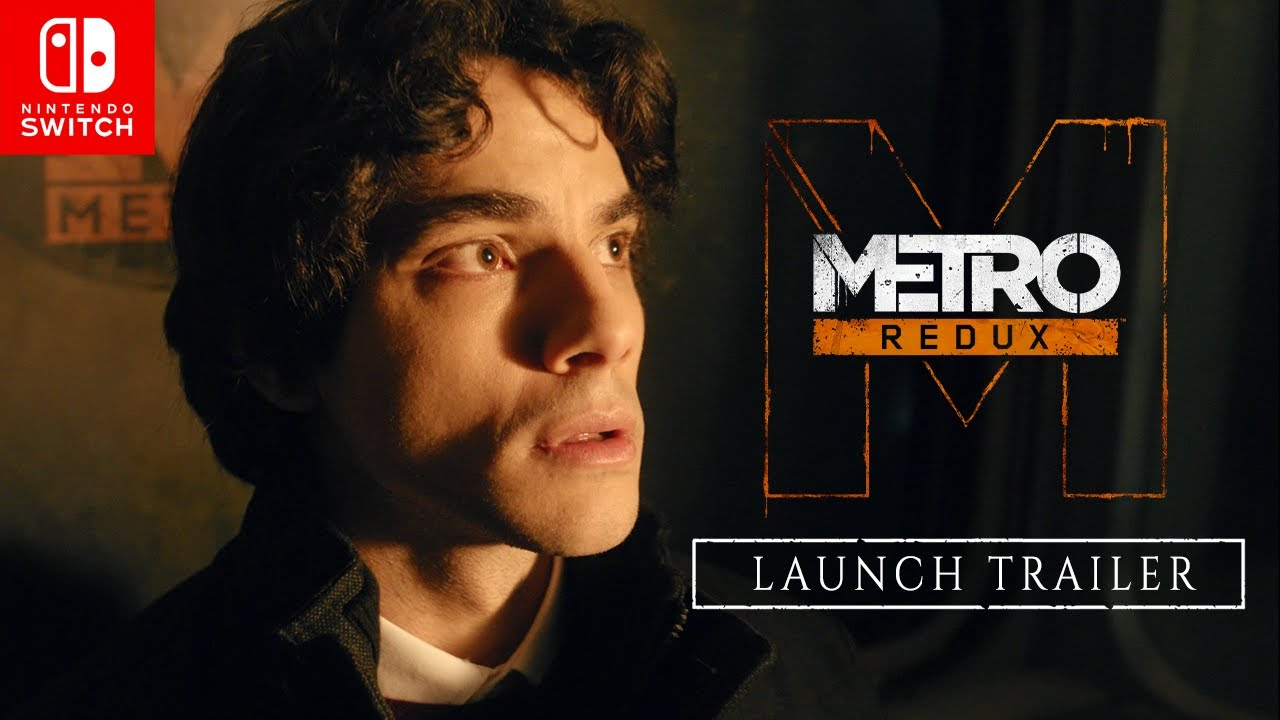 Metro Redux on Nintendo Switch™ Launch Trailer
