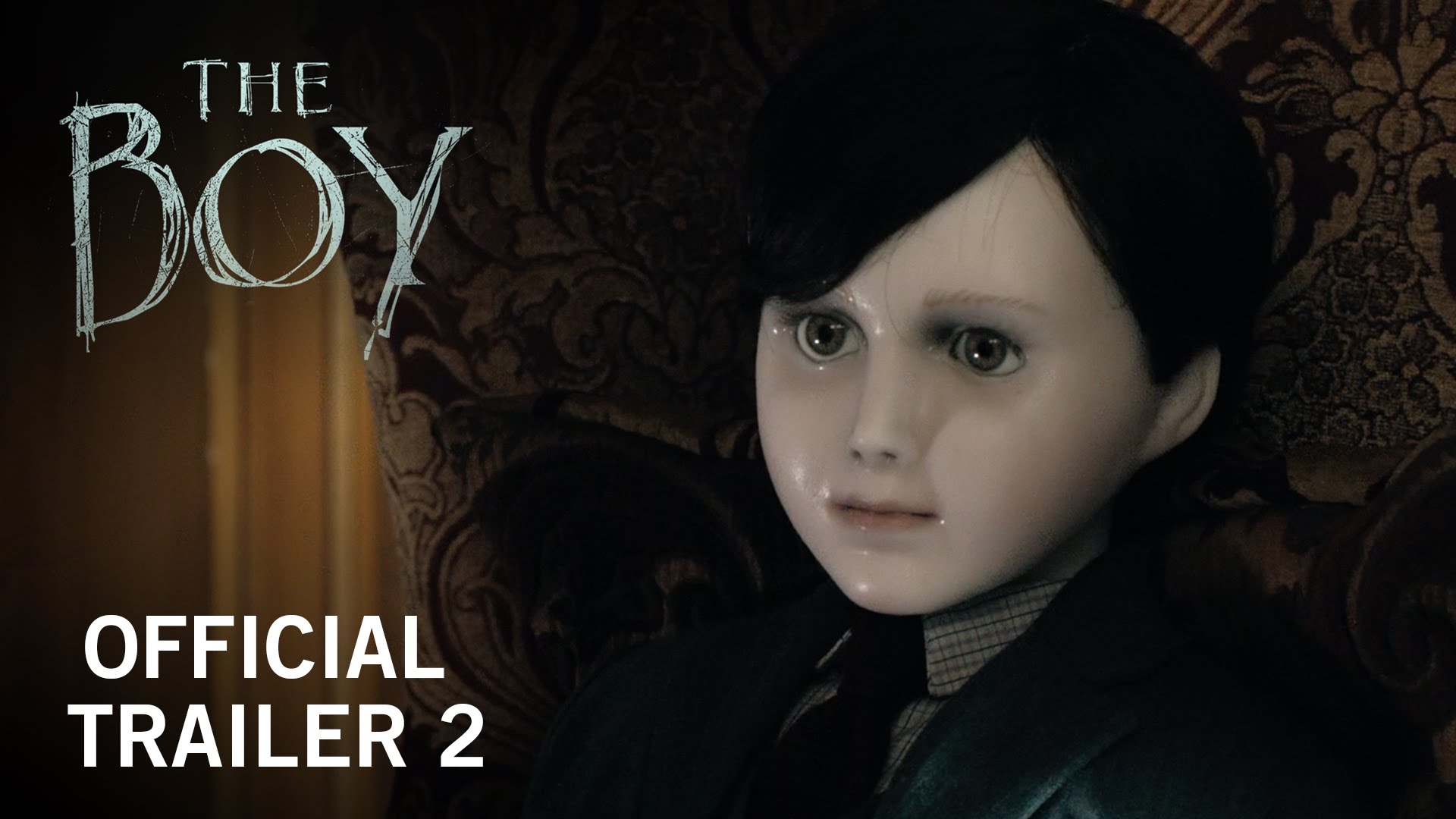 The Boy | Official Trailer 2