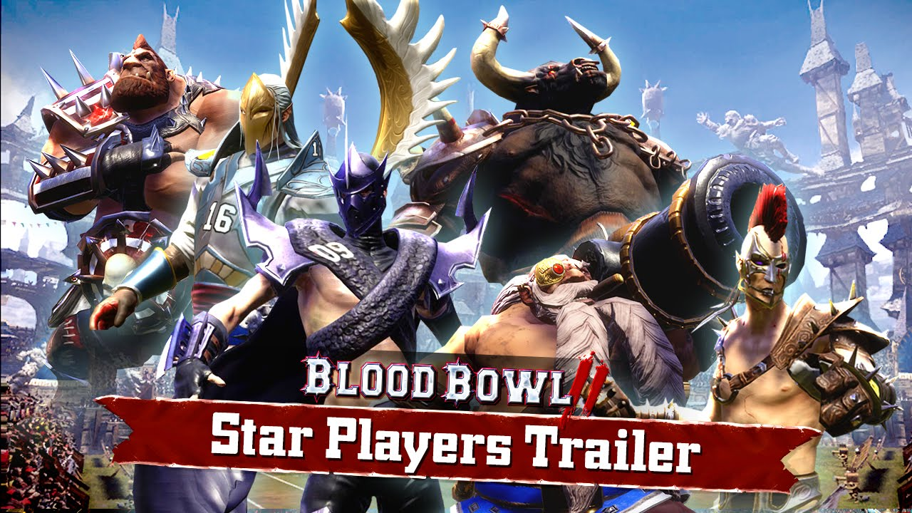 Blood Bowl 2: Meet the Star Players [Gamescom Trailer]
