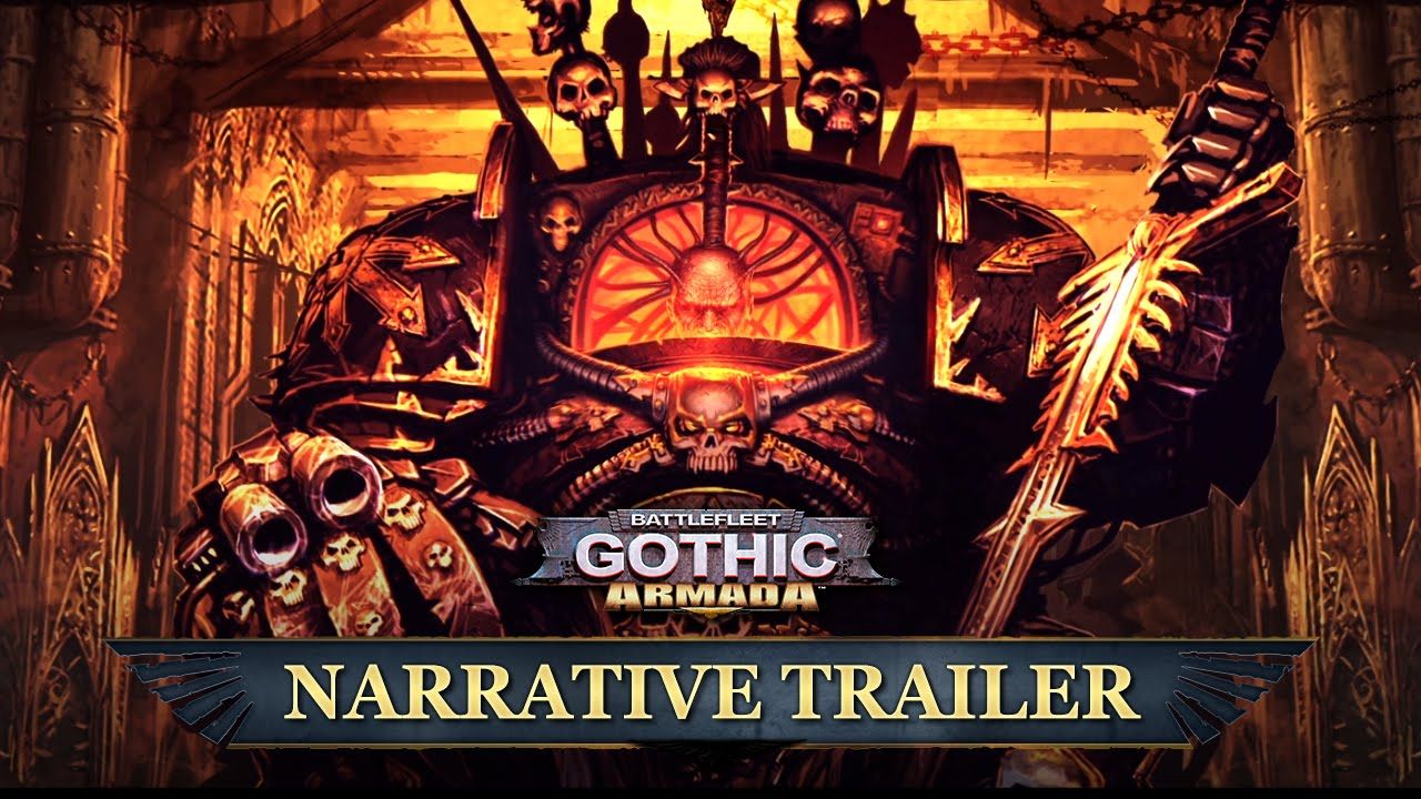 BATTLEFLEET GOTHIC ARMADA: NARRATIVE TRAILER