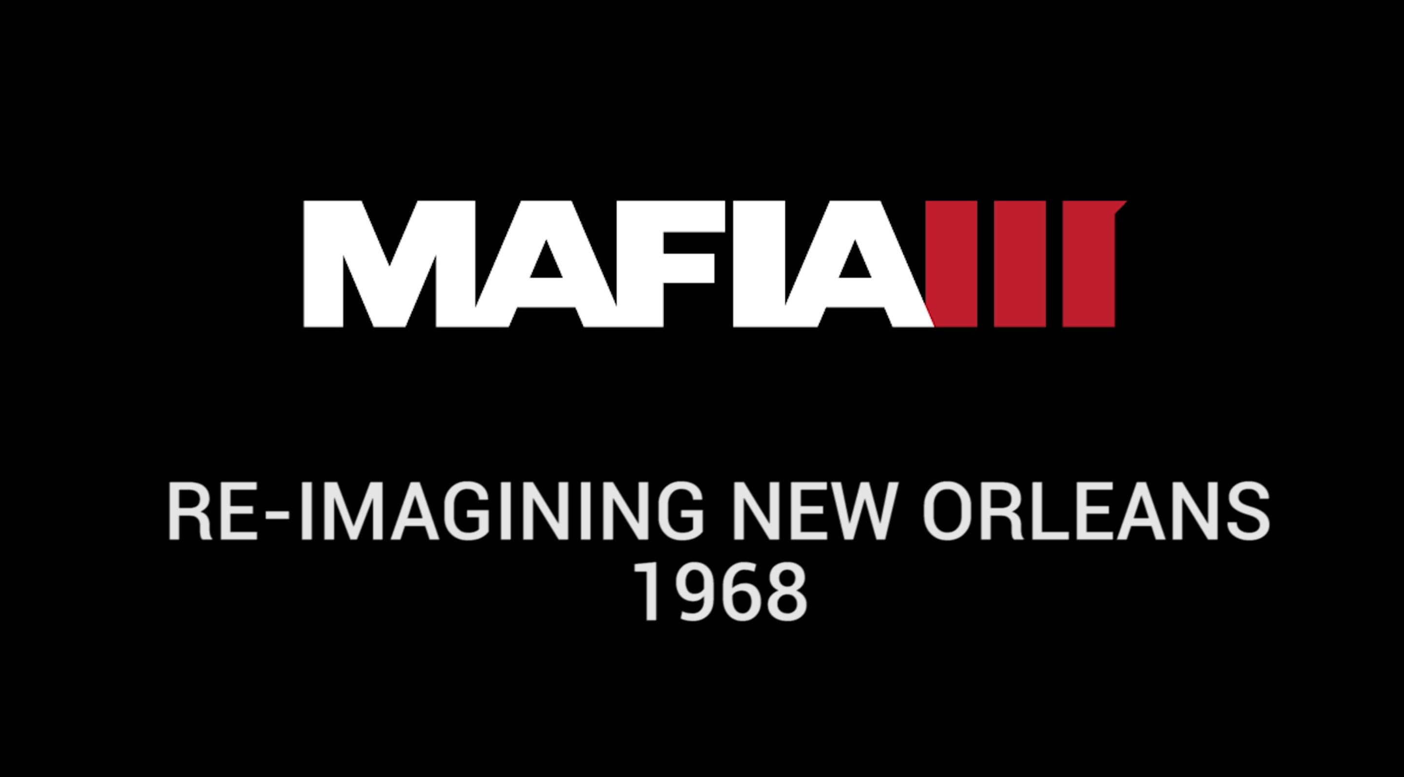 Mafia III Inside Look - Re-imagining New Orleans 1968