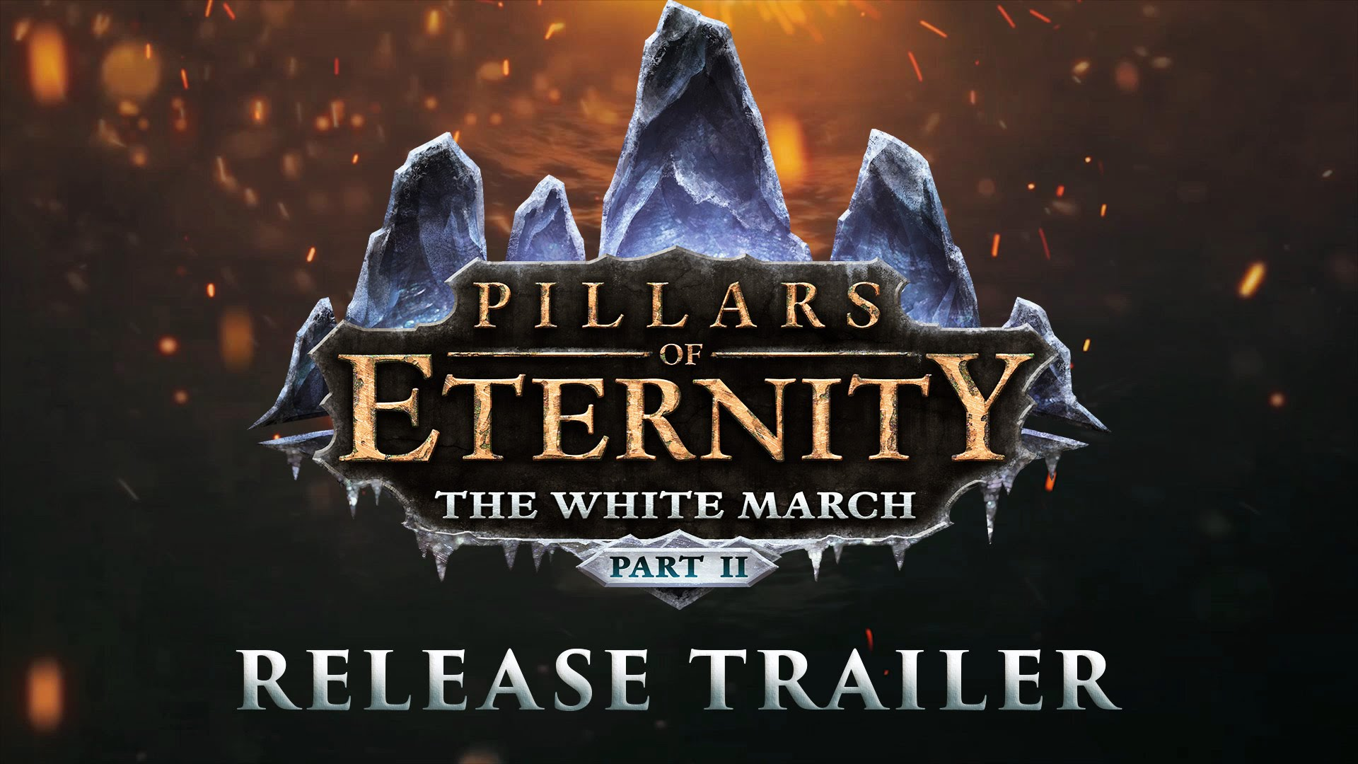 Pillars of Eternity - The White March Part 2 - Release Trailer
