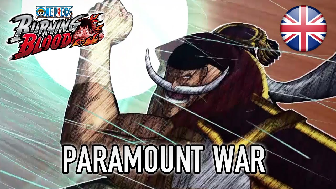 One Piece Burning Blood - Paramount War (English Story Trailer)