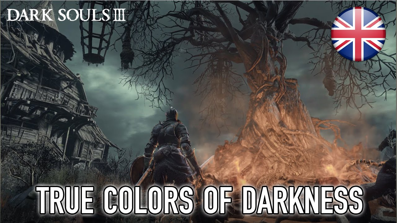 Dark Souls 3 - True Colors of Darkness (Trailer)