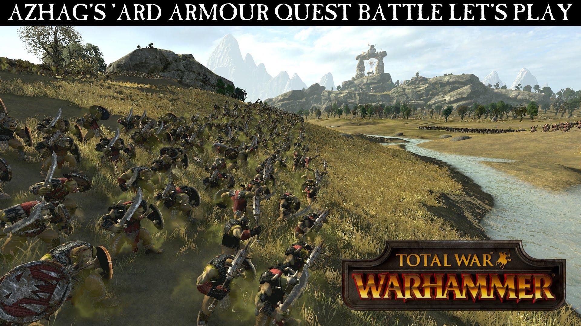 Total War: WARHAMMER Gameplay Video -Azhag's Quest BattleLet's Play