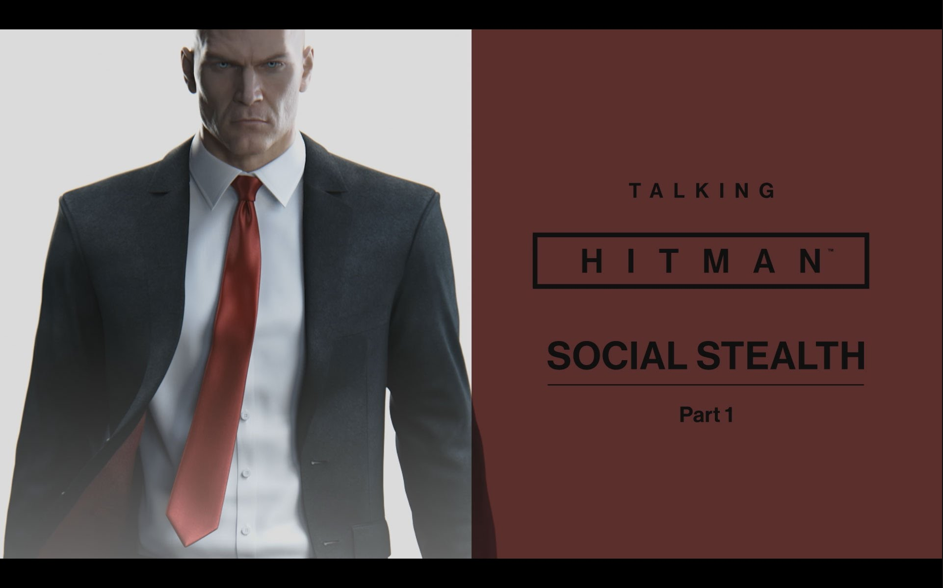 Talking HITMAN: Social Stealth, Part One