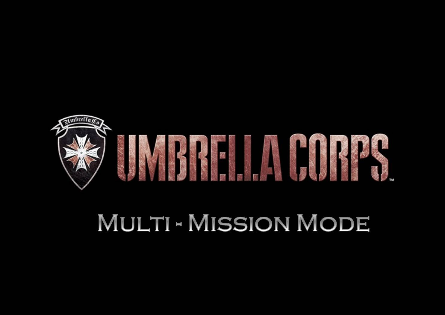 UMBRELLA CORPS - Introducing Multi-Mission Mode!