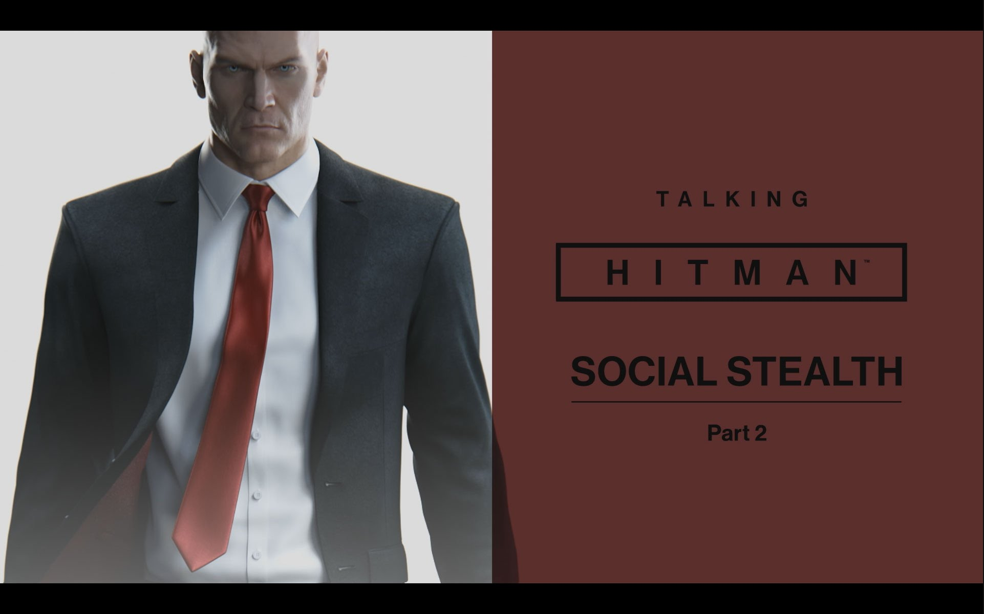 Talking HITMAN: Social Stealth, Part Two